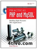 Practical PHP and MySQL, building eight dynamic web applications